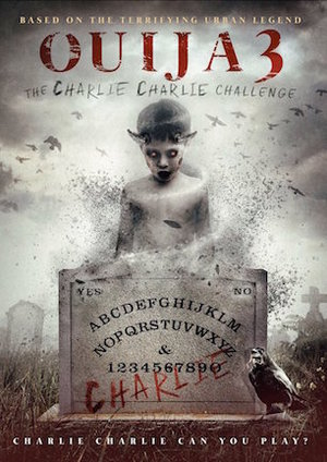Ouija+3+-+Charlie+Charlie+Challenge